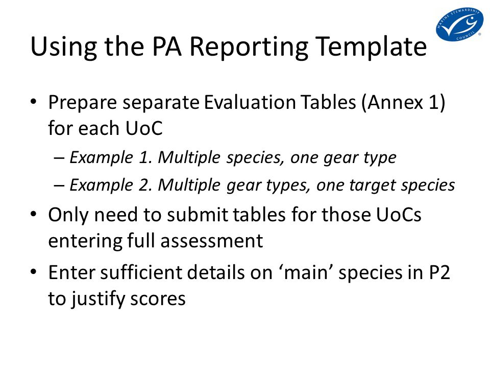Using the PA Reporting Template Prepare separate Evaluation Tables (Annex 1) for each UoC – Example 1.