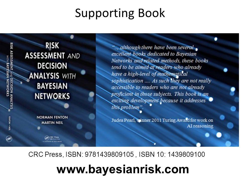 Supporting Book CRC Press, ISBN: 9781439809105, ISBN 10: 1439809100 www.bayesianrisk.com