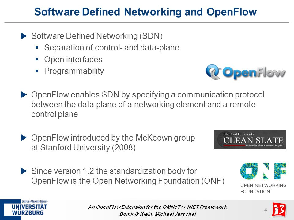 15 An OpenFlow Extension for the OMNeT++ INET Framework Dominik Klein, Michael Jarschel Controller Placement Surface Plot Switch and controller in same domain Best controller locations Chicago Indianapolis Louisville Nashville Dense and well connected topology in the eastern part