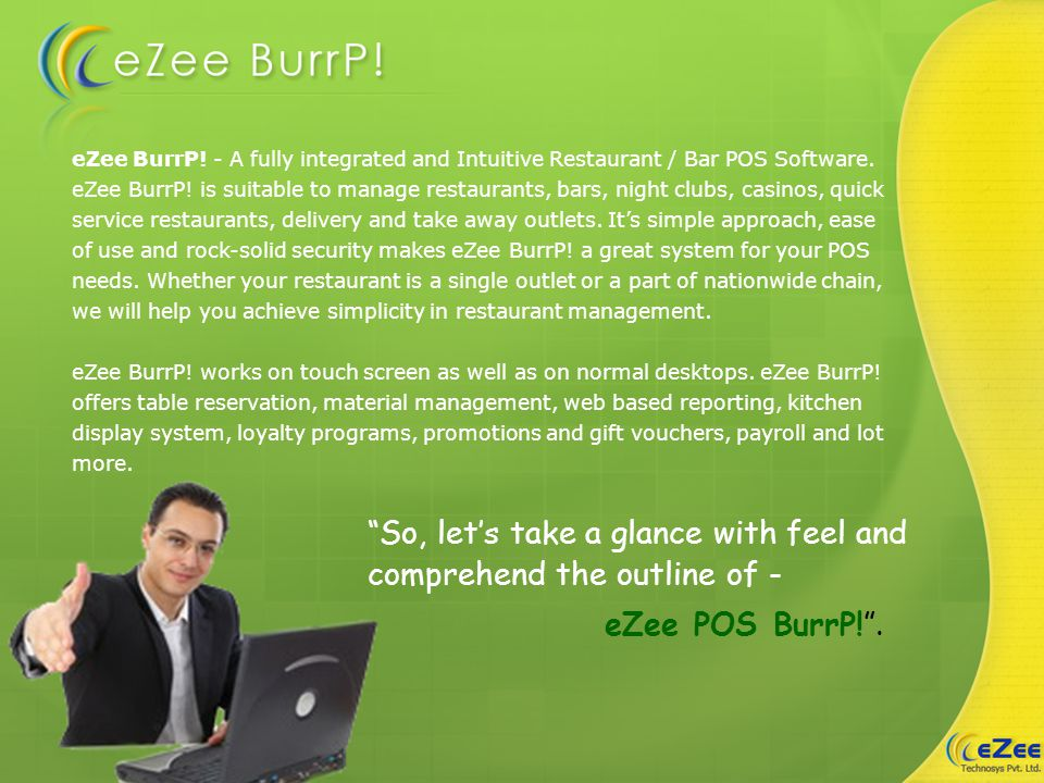 eZee BurrP. - A fully integrated and Intuitive Restaurant / Bar POS Software.