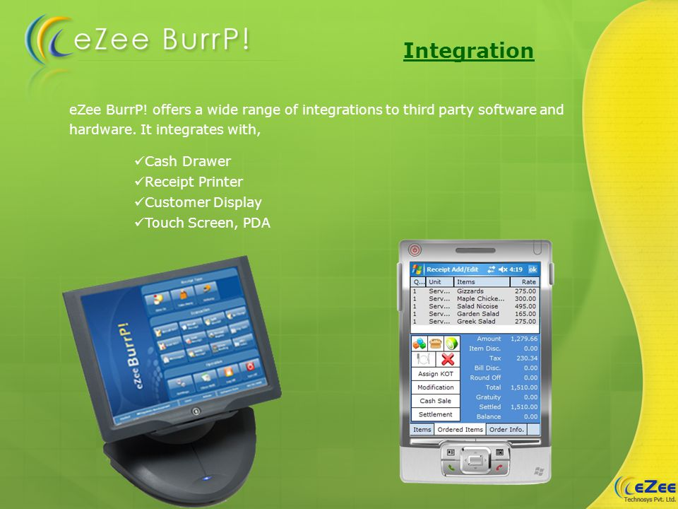 eZee BurrP. offers a wide range of integrations to third party software and hardware.