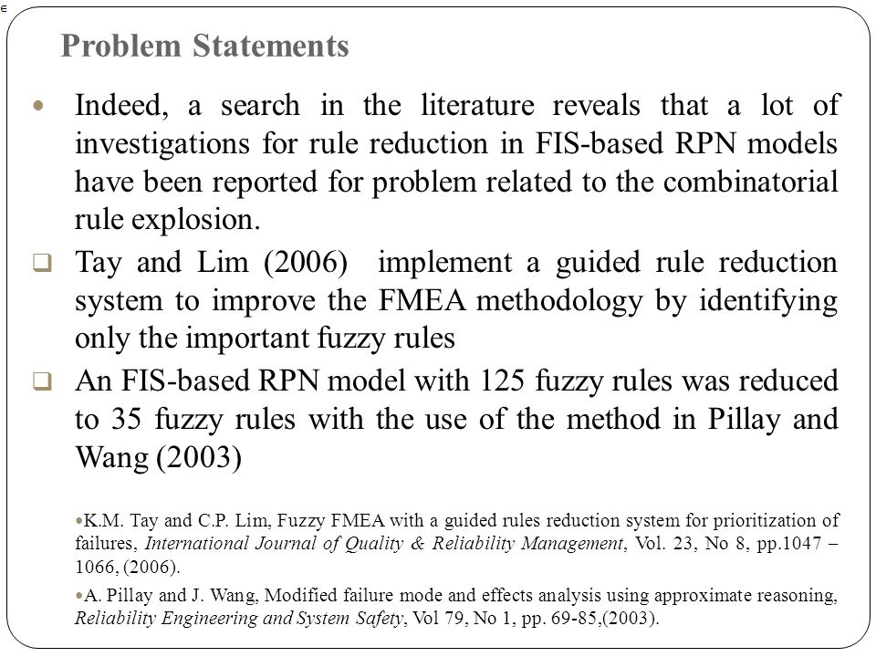 Indeed, a search in the literature reveals that a lot of investigations for rule reduction in FIS-based RPN models have been reported for problem rela