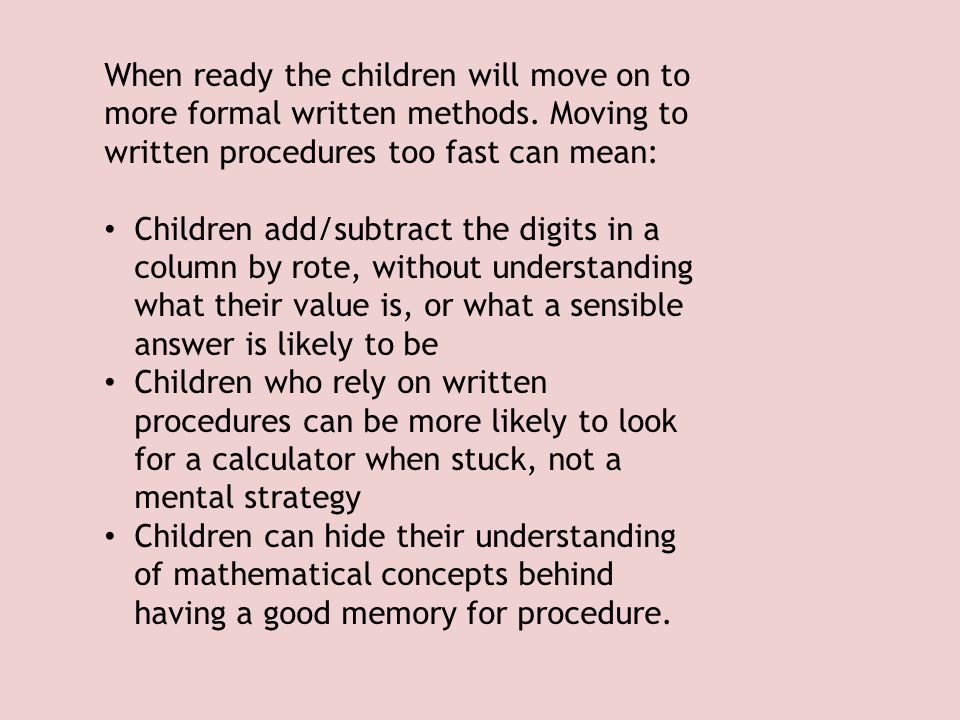 Addition Counting on using objects Counting on using number line Counting on using a hundred square Blank number line (bridging) Partitioning