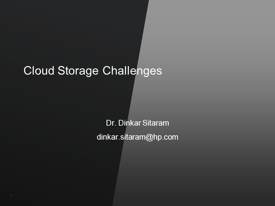 ©2011 Hewlett-Packard Company and Vertica Confidential11 Cloud Storage Challenges Dr.