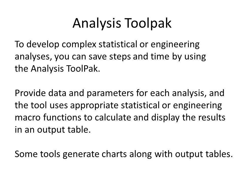 Anova Analysis Anova analysis tools provide different types of variance Analysis using tools like Single Factor, Two-Factor with Replication and Two-Factor without Replication The tool to be used depends on number of factors and number of samples that you have from populations that you want to test Single Factor Anova - This tool performs a simple analysis of variance on data for two or more samples.