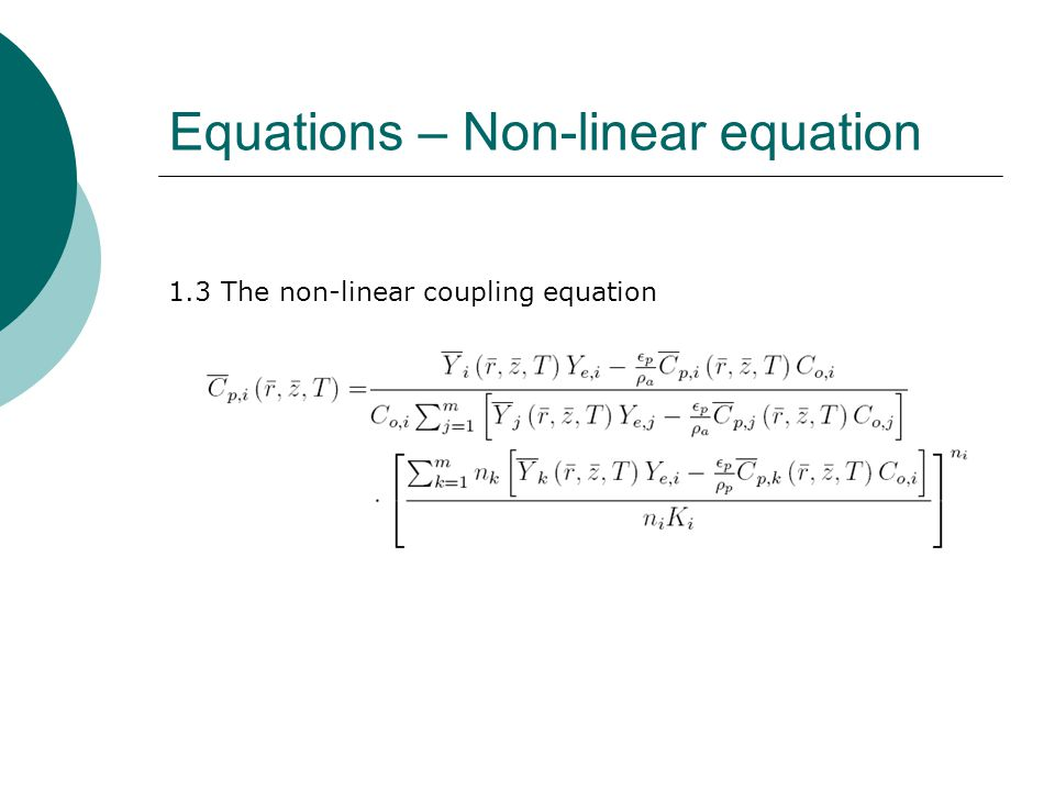 Equations – Non-linear equation 1.3 The non-linear coupling equation