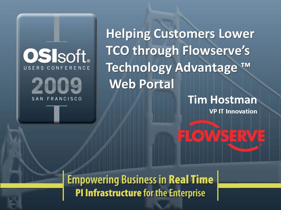 Helping Customers Lower TCO through Flowserves Technology Advantage Helping Customers Lower TCO through Flowserves Technology Advantage Web Portal Web