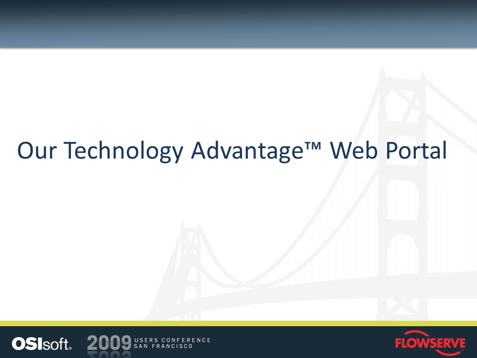 Our Technology Advantage Web Portal