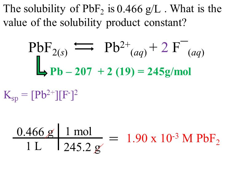 The solubility of PbF 2 is. What is the value of the solubility product constant.