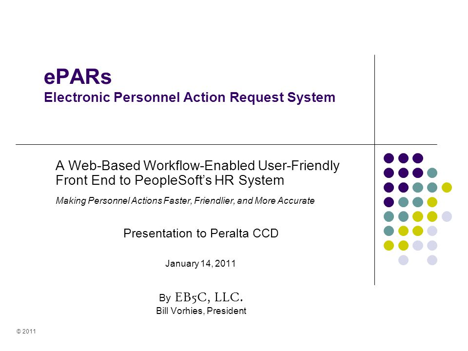 ePARs Electronic Personnel Action Request System A Web-Based Workflow-Enabled User-Friendly Front End to PeopleSofts HR System Making Personnel Action
