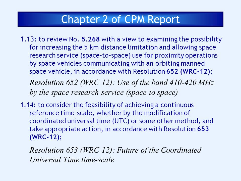 Chapter 2 of CPM Report 1.13: to review No. 5.268 with a view to examining the possibility for increasing the 5 km distance limitation and allowing sp