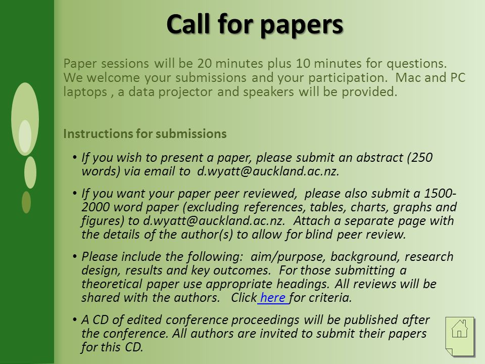 Call for papers Paper sessions will be 20 minutes plus 10 minutes for questions.