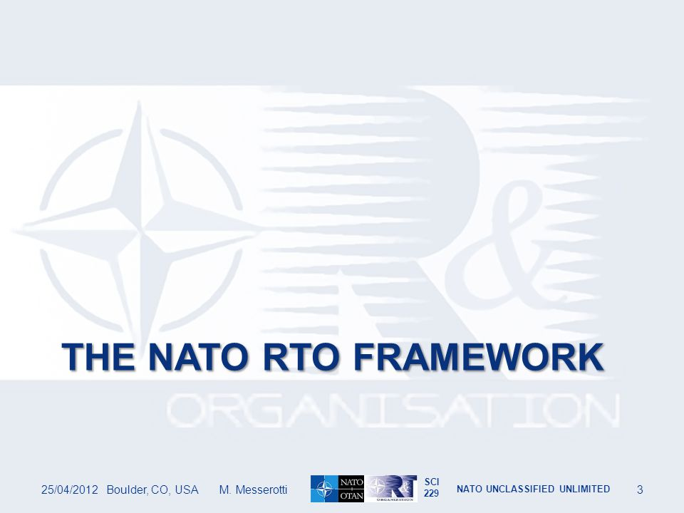 SCI 229 NATO UNCLASSIFIED UNLIMITED NATO RTO SCI-229 RTG Focus Group 1 Prototype SWx Event Synopsis v 1.0 25/04/2012Boulder, CO, USA M.