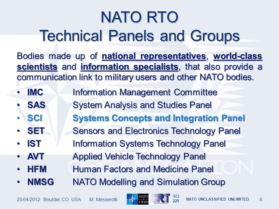 SCI 229 NATO UNCLASSIFIED UNLIMITED Space Debris Event Synopsis 25/04/2012Boulder, CO, USA M.