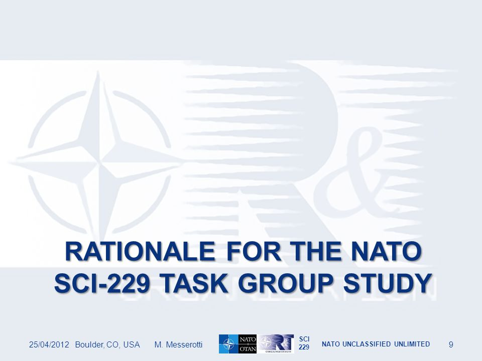 SCI 229 NATO UNCLASSIFIED UNLIMITED SENECA Helps to Discriminate Between Natural Phenomena and Attacks 25/04/2012Boulder, CO, USA M.