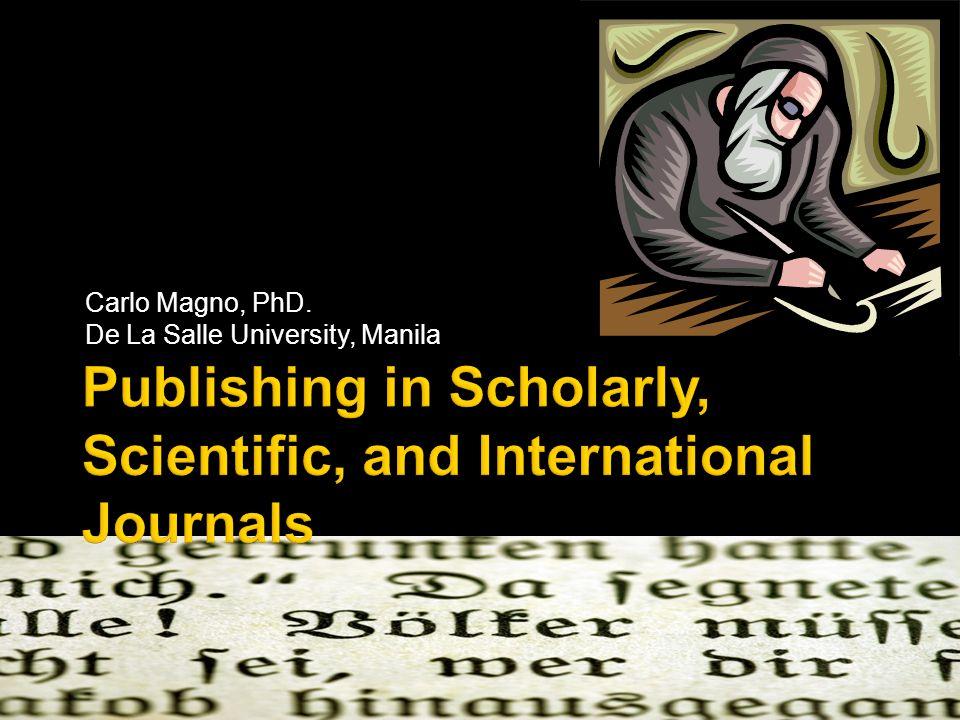 Carlo Magno, PhD. De La Salle University, Manila