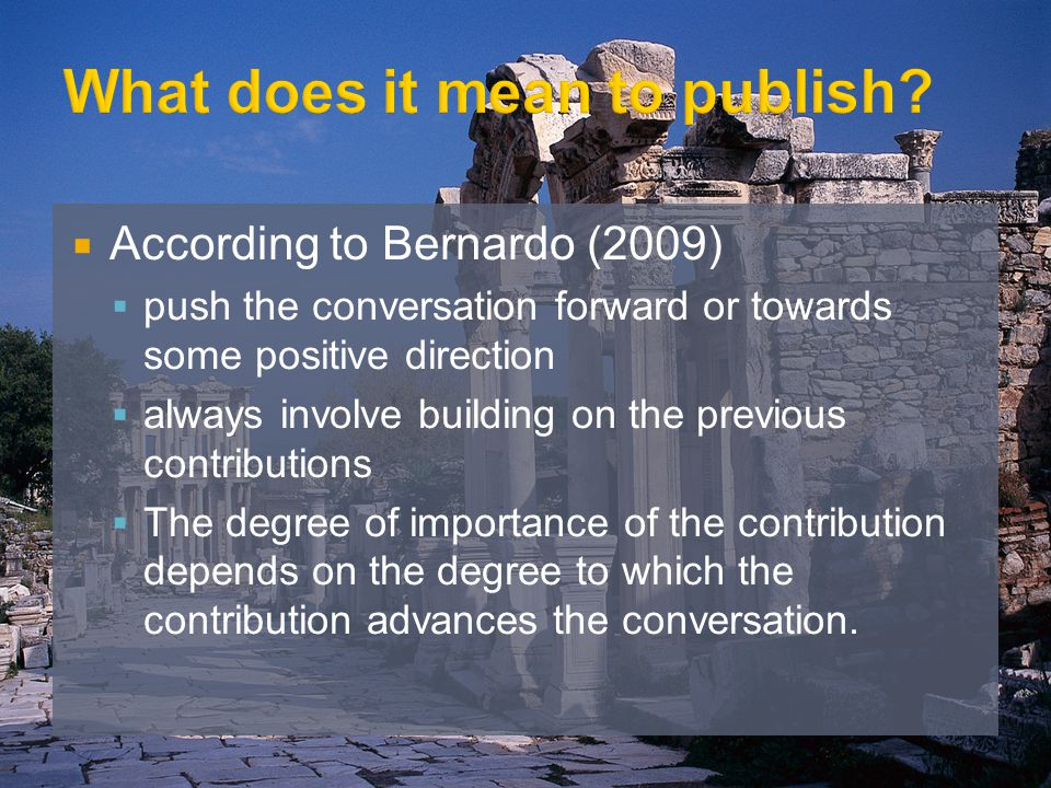According to Bernardo (2009) push the conversation forward or towards some positive direction always involve building on the previous contributions Th