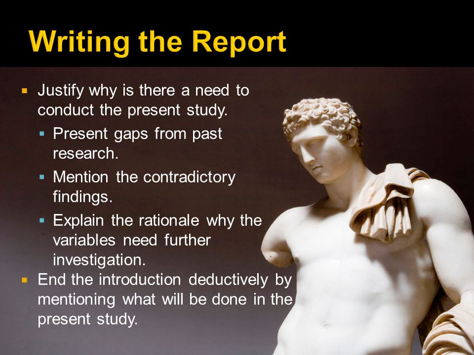 Justify why is there a need to conduct the present study.