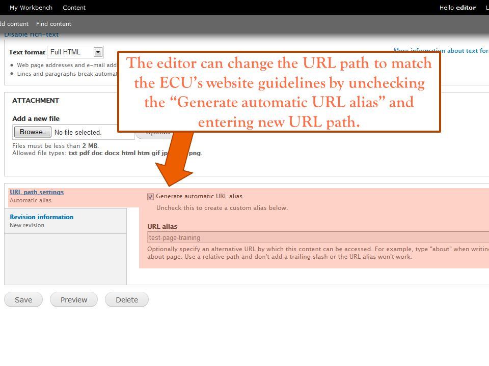 The editor can change the URL path to match the ECUs website guidelines by unchecking the Generate automatic URL alias and entering new URL path.