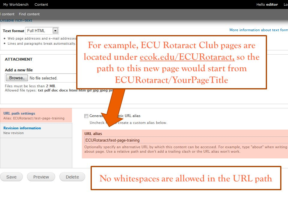For example, ECU Rotaract Club pages are located under ecok.edu/ECURotaract, so the path to this new page would start from ECURotaract/YourPageTitle No whitespaces are allowed in the URL path