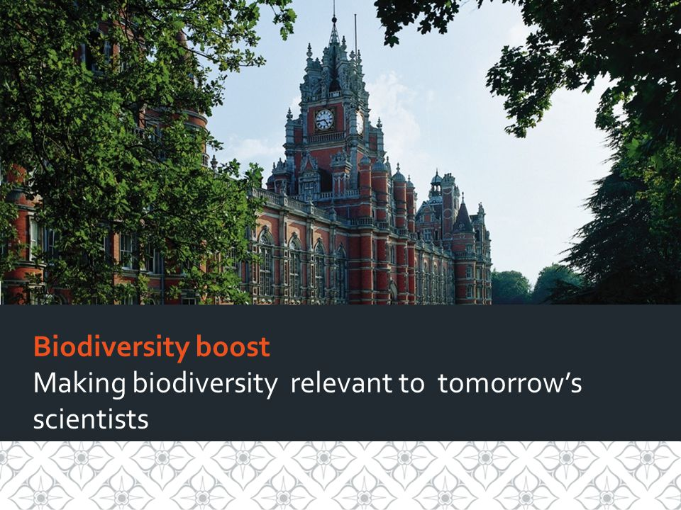 Biodiversity boost Making biodiversity relevant to tomorrows scientists