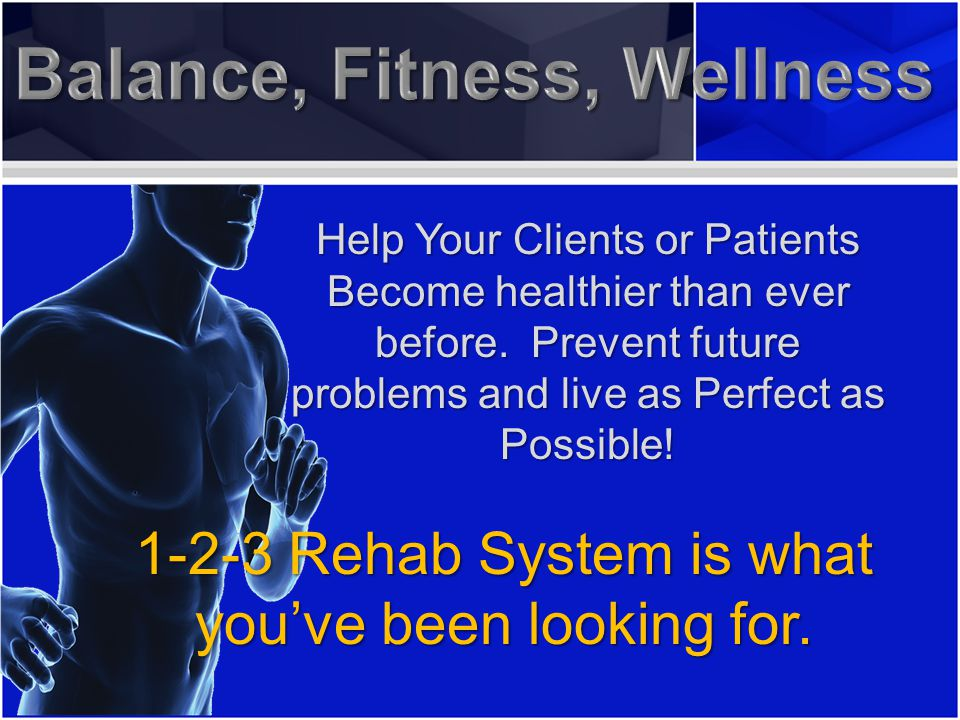Help Your Clients or Patients Become healthier than ever before.