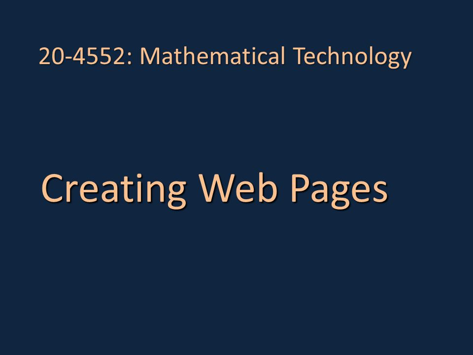 20-4552: Mathematical Technology – Creating Web Pages Uniform Resource Locator http://maths.sci.shu.ac.uk/units/20-4552 http://maths.sci.shu.ac.uk/units/20-4552/index.html Domain Name Servers map these URLs to IP addresses (the Maths server is 143.52.5.51) Hyper Text Mark-up Language - HTML