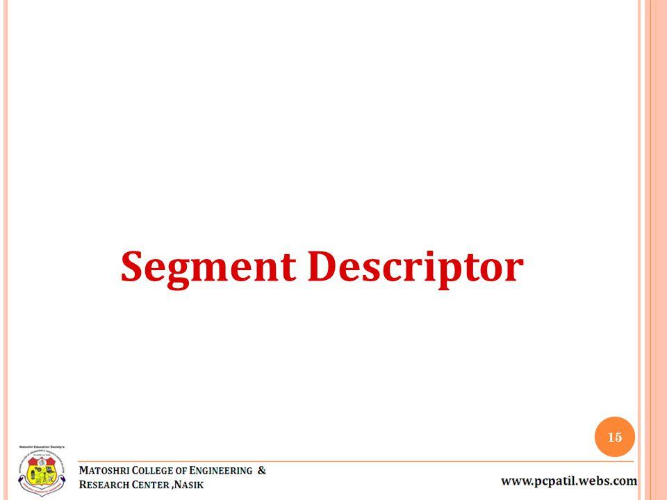 Segment Descriptor 15