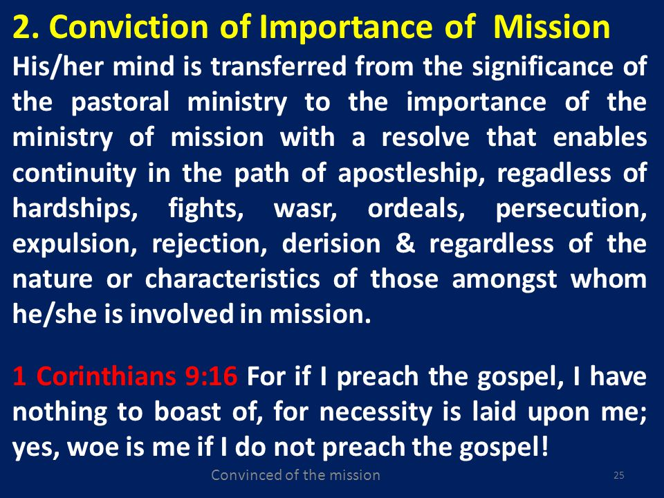 Convinced of the mission 25 2.