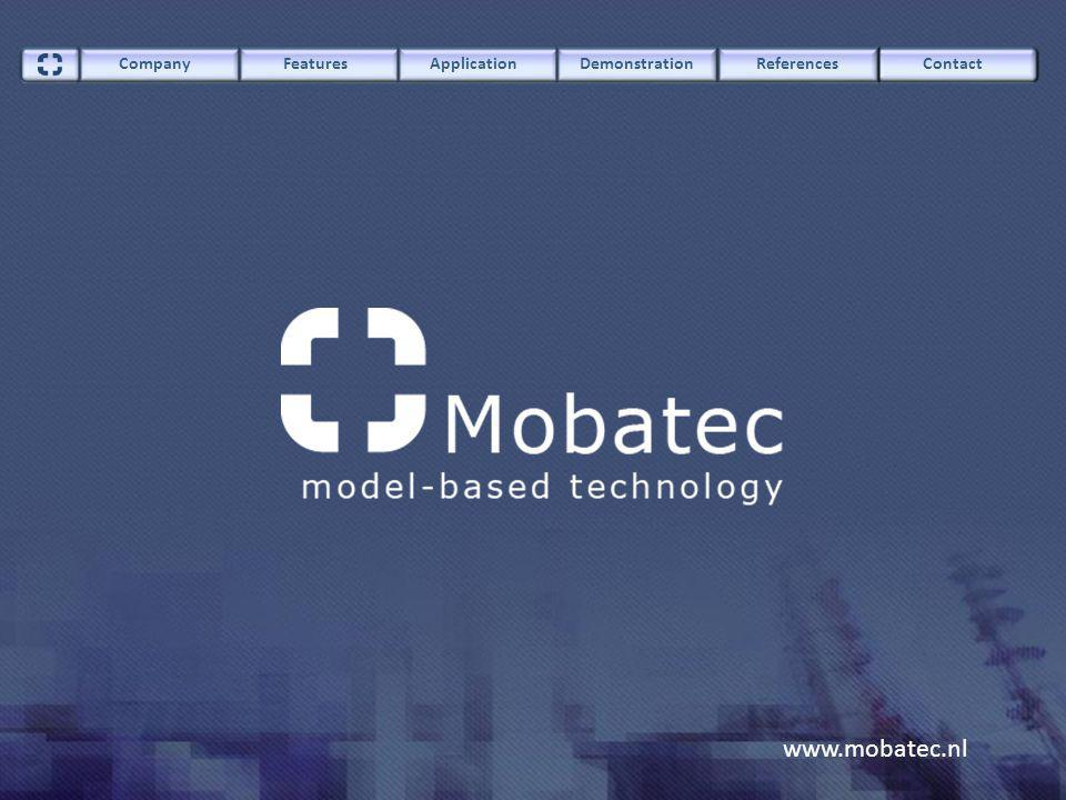 www.mobatec.nl ContactCompany FeaturesApplication Demonstration References Building-up a model DCS Field Operation