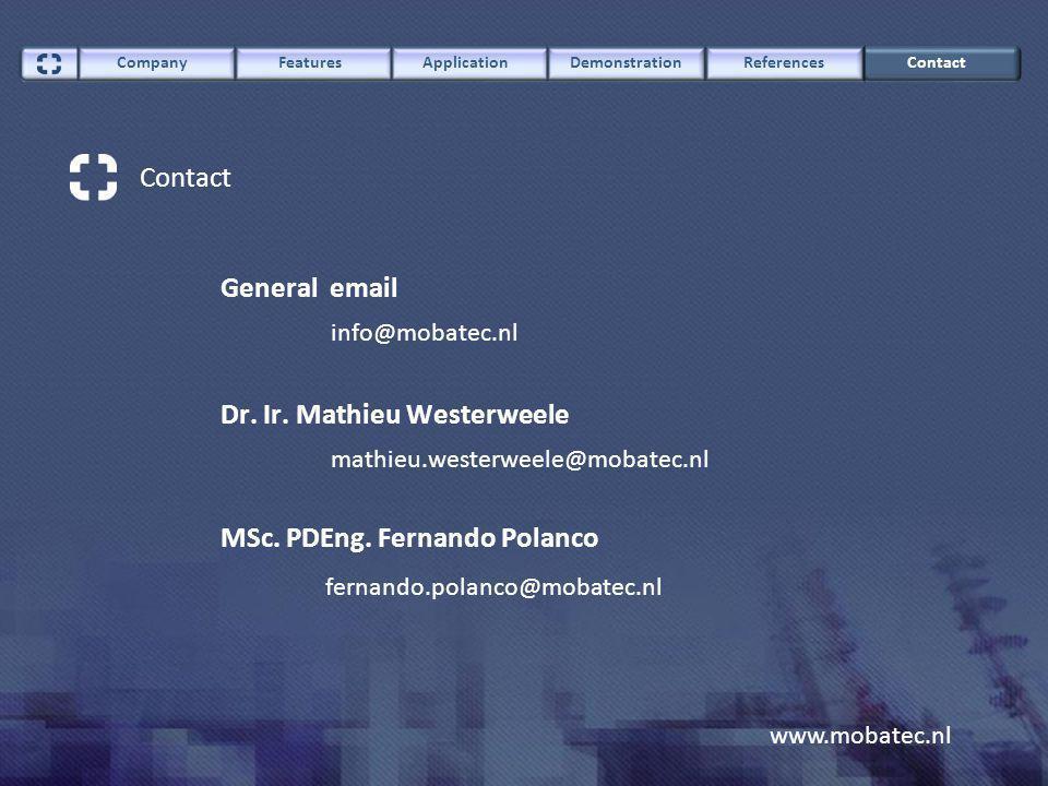 MSc. PDEng. Fernando Polanco fernando.polanco@mobatec.nl www.mobatec.nl Dr.