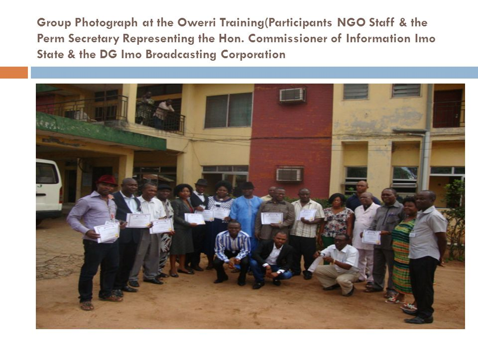 Group Photograph at the Owerri Training(Participants NGO Staff & the Perm Secretary Representing the Hon.