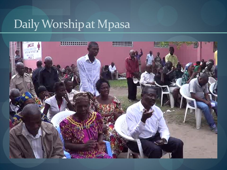 Daily Worship at Mpasa