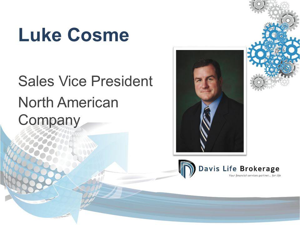 Luke Cosme Sales Vice President North American Company
