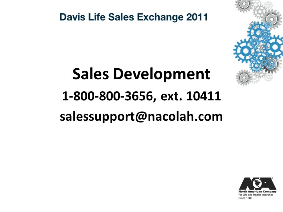 Sales Development 1-800-800-3656, ext. 10411 salessupport@nacolah.com