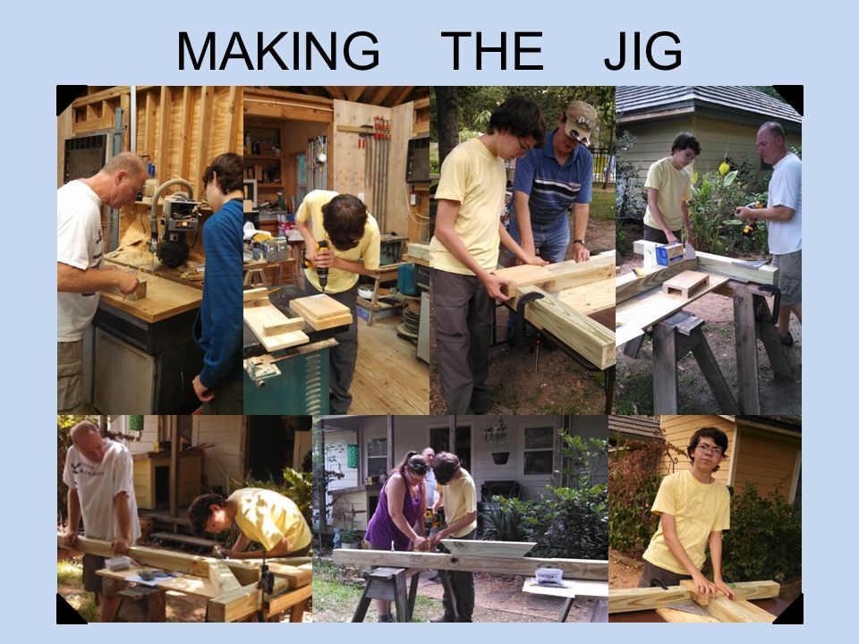 MAKING THE JIG PROTOTYPES
