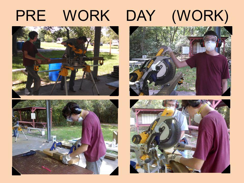 PRE WORK DAY (WORK)
