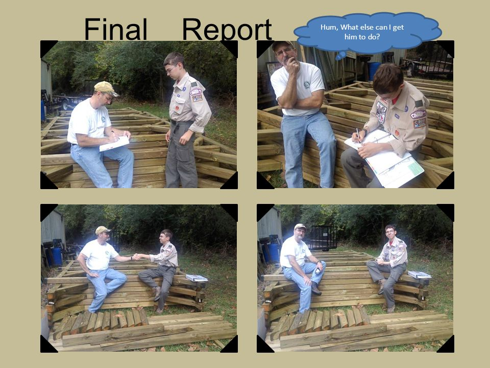 Final Report Approval Hum, What else can I get him to do