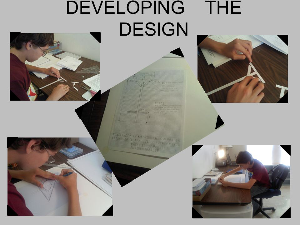 DEVELOPING THE DESIGN