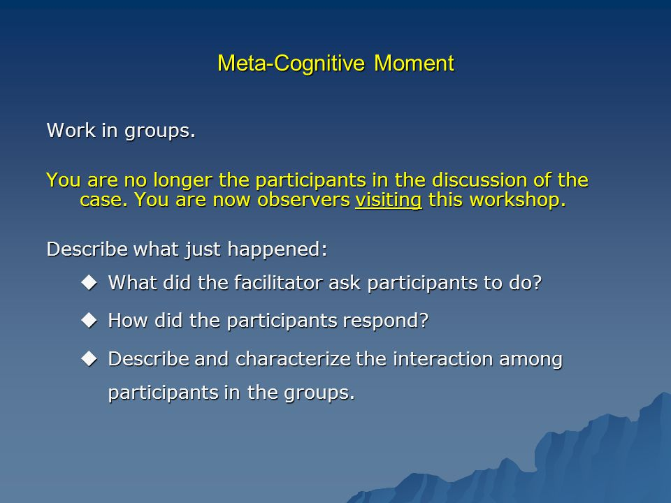 Meta-Cognitive Moment Work in groups.