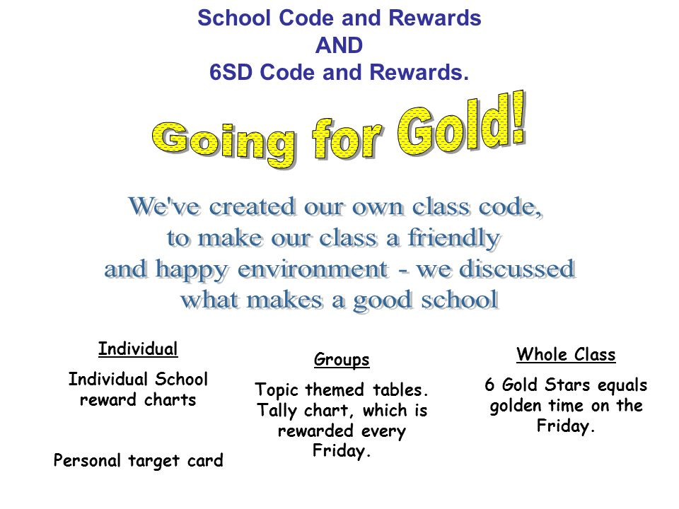School Code and Rewards AND 6SD Code and Rewards.