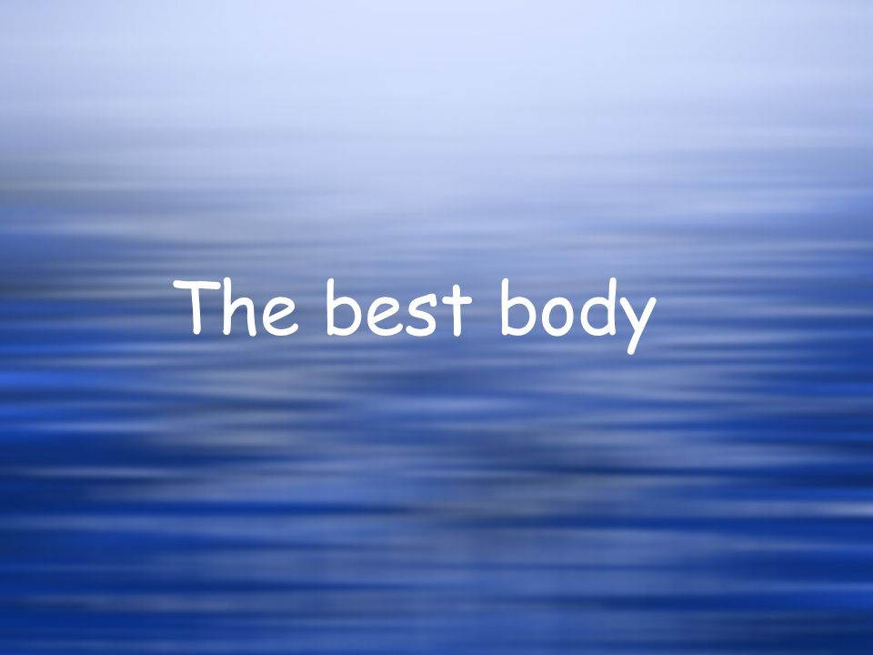 The best body