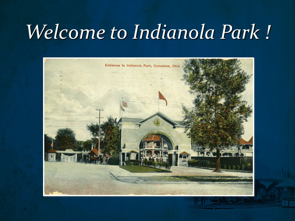 Welcome to Indianola Park !
