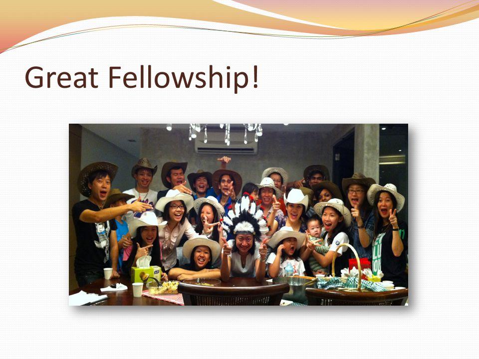 Great Fellowship!