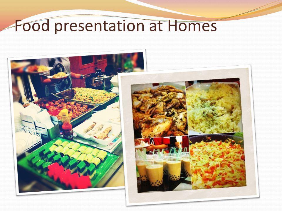 Food presentation at Homes
