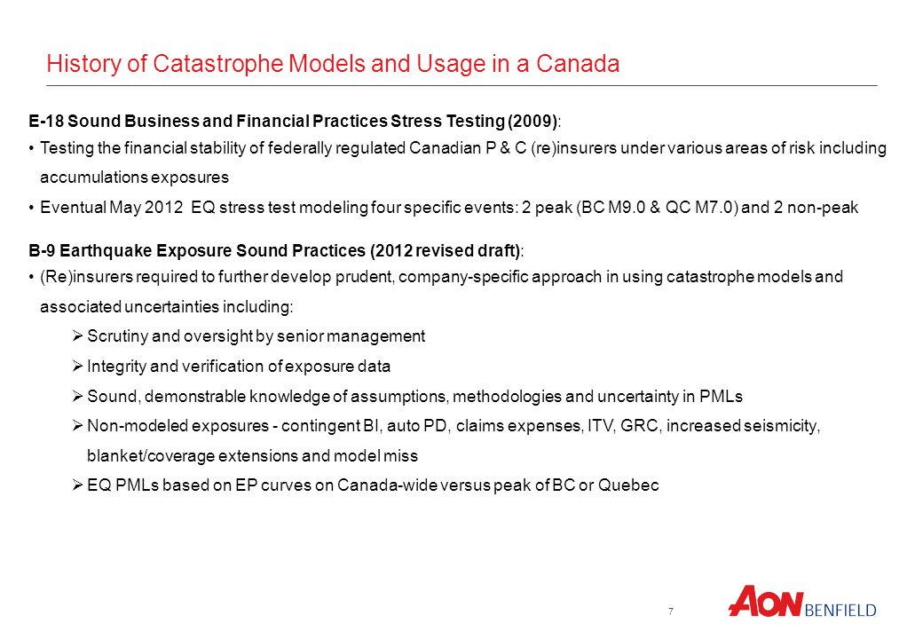 7 E-18 Sound Business and Financial Practices Stress Testing (2009): Testing the financial stability of federally regulated Canadian P & C (re)insurer