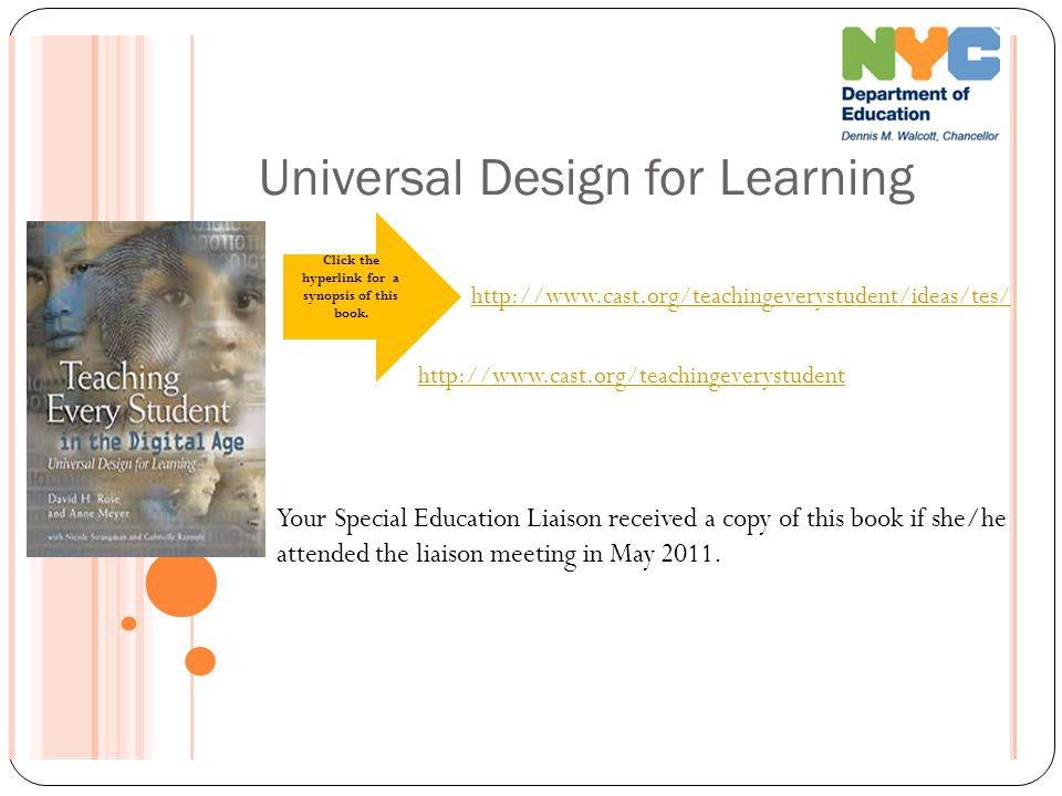 Universal Design for Learning Your Special Education Liaison received a copy of this book if she/he attended the liaison meeting in May 2011.
