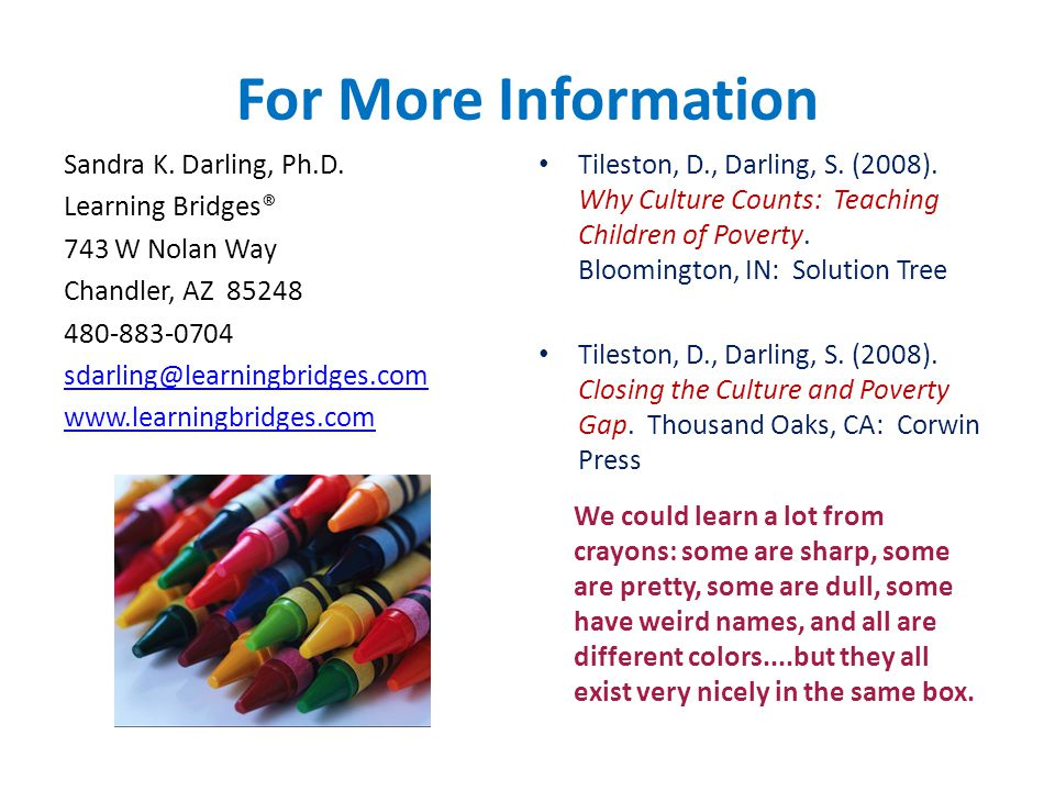 For More Information Sandra K. Darling, Ph.D.