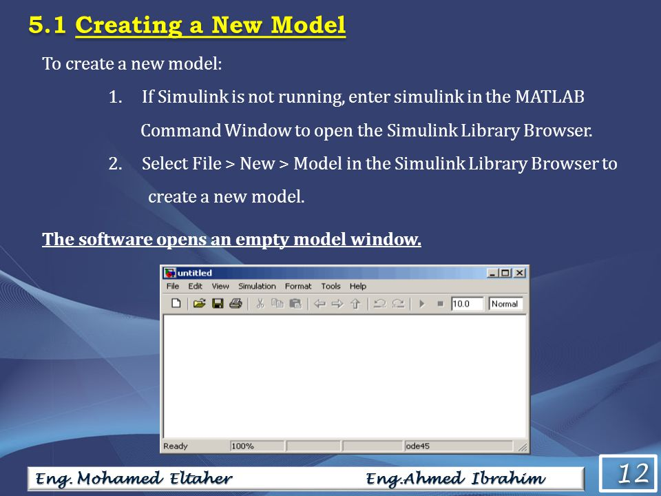 12 To create a new model: 1.