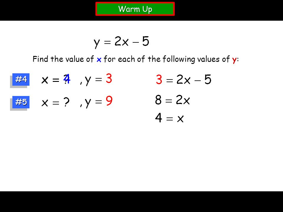 #4#4 Find the value of x for each of the following values of y: #5#5